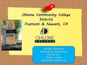 Ohlone Community College District Fremont Newark CA Michelle