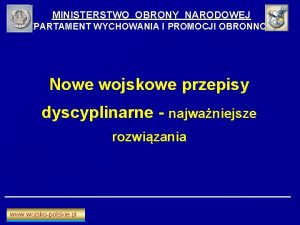 MINISTERSTWO OBRONY NARODOWEJ DEPARTAMENT WYCHOWANIA I PROMOCJI OBRONNOCI
