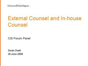 External Counsel and Inhouse Counsel CIS Forum Panel