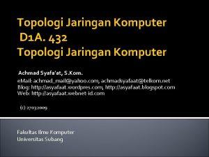 Topologi Jaringan Komputer D 1 A 432 Topologi