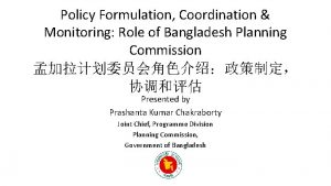 Policy Formulation Coordination Monitoring Role of Bangladesh Planning