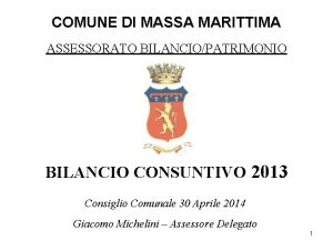 COMUNE DI MASSA MARITTIMA ASSESSORATO BILANCIOPATRIMONIO BILANCIO CONSUNTIVO