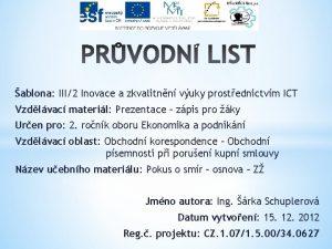 ablona III2 Inovace a zkvalitnn vuky prostednictvm ICT