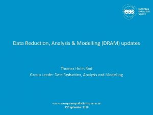 Data Reduction Analysis Modelling DRAM updates Thomas Holm