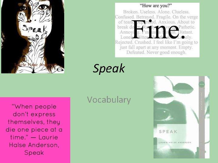 Speak Vocabulary Dread Fearful expectation or anticipation obscene