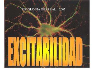 FISIOLOGIA GENERAL 2007 Potencial Electroqumico R Constante de