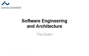 Software Engineering and Architecture The Exam Exam guide