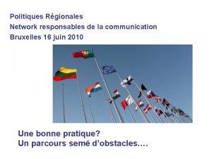 Politiques Rgionales Network responsables de la communication Bruxelles