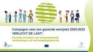 Campagne voor een gezonde werkplek 2020 2022 VERLICHT