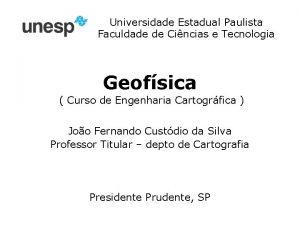 Universidade Estadual Paulista Faculdade de Cincias e Tecnologia