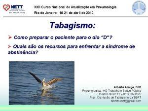 XXII Curso Nacional de Atualizao em Pneumologia Rio