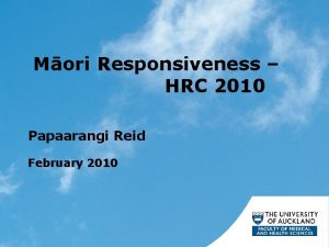Mori Responsiveness HRC 2010 Papaarangi Reid February 2010
