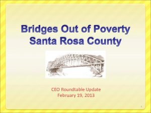 Bridges Out of Poverty Santa Rosa County CEO