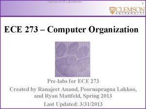 Clemson ECE Laboratories ECE 273 Computer Organization Prelabs