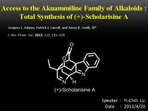 Access to the Akuammiline Family of Alkaloids Total