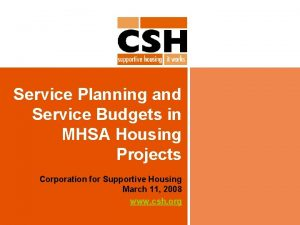 Service Planning and Service Budgets in MHSA Housing