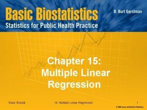 Chapter 15 Multiple Linear Regression Basic Biostat 15