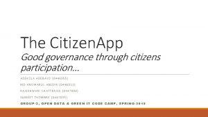 The Citizen App Good governance through citizens participation