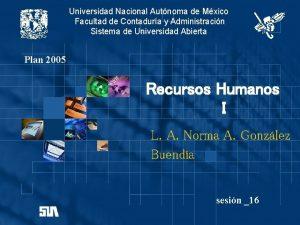 Universidad Nacional Autnoma de Mxico Facultad de Contadura