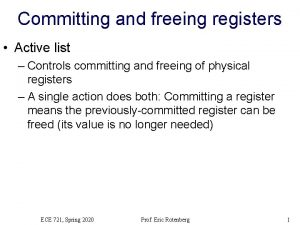 Committing and freeing registers Active list Controls committing