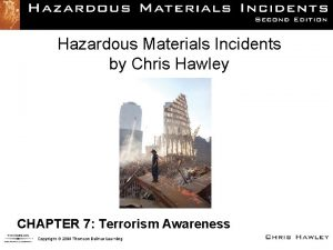 Hazardous Materials Incidents by Chris Hawley CHAPTER 7