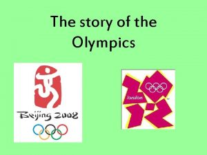 The story of the Olympics The story of