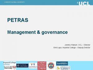 LONDONS GLOBAL UNIVERSITY PETRAS Management governance Jeremy Watson