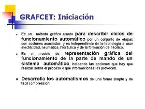 GRAFCET Iniciacin n para describir ciclos de funcionamiento