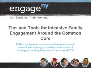 Tips and Tools for Intensive Family Engagement Around