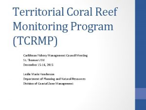 Territorial Coral Reef Monitoring Program TCRMP Caribbean Fishery