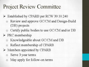 Project Review Committee Established by CPARB per RCW