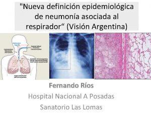 Nueva definicin epidemiolgica de neumona asociada al respirador