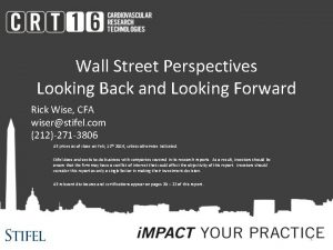 Wall Street Perspectives Looking Back and Looking Forward