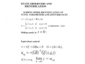 State Observers for Linear Systems Conventional Asymptotic Observers