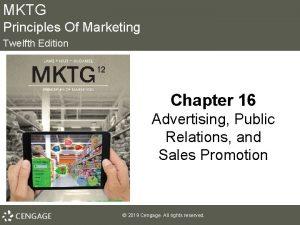 MKTG Principles Of Marketing Twelfth Edition Chapter 16