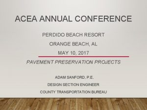 ACEA ANNUAL CONFERENCE PERDIDO BEACH RESORT ORANGE BEACH