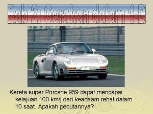 Kereta super Porcshe 959 dapat mencapai kelajuan 100