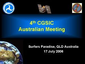 th 4 CGSIC Australian Meeting Surfers Paradise QLD