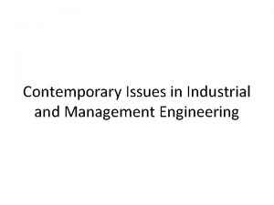 Contemporary Issues in Industrial and Management Engineering Industrial