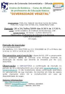 Curso de Extenso Universitria Difuso Instituto de Biocincias