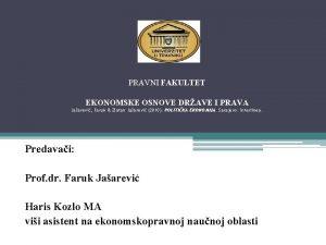 PRAVNI FAKULTET EKONOMSKE OSNOVE DRAVE I PRAVA Jaarevi
