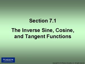 Section 7 1 The Inverse Sine Cosine and