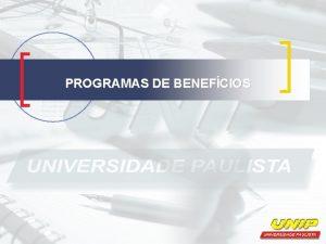 PROGRAMAS DE BENEFCIOS CONCEITO DE BENEFCIOS Segundo Chiavenato