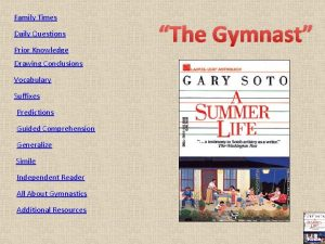Family Times Daily Questions Prior Knowledge The Gymnast