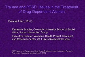 Trauma and PTSD Issues in the Treatment of