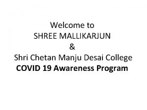 Welcome to SHREE MALLIKARJUN Shri Chetan Manju Desai
