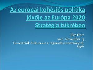 Az eurpai kohzis politika jvje az Eurpa 2020