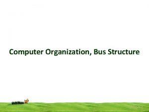 Computer Organization Bus Structure popo Computer Organization Bus