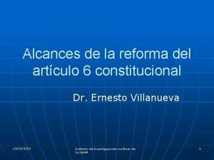 Alcances de la reforma del artculo 6 constitucional