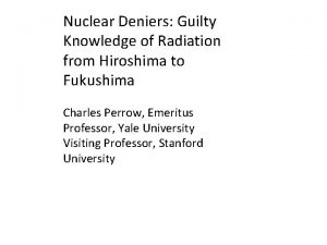 Nuclear Deniers Guilty Knowledge of Radiation from Hiroshima